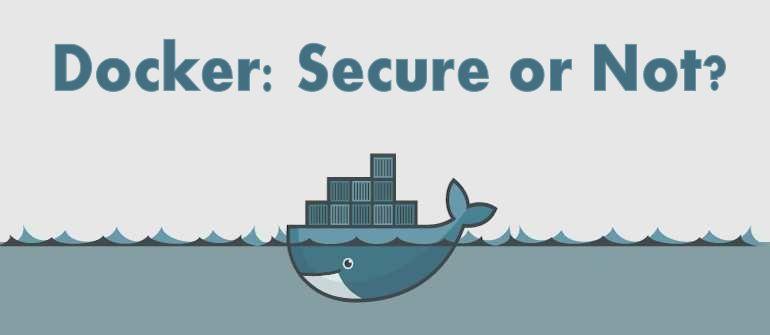 docker-secure-or-not